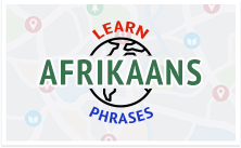 Learn Afrikaans Survival Phrases with AfrikaansPod101.com